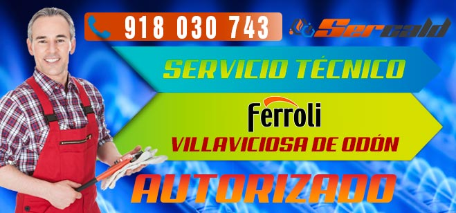 Servicio Técnico Calderas Ferroli en Villaviciosa de Odón